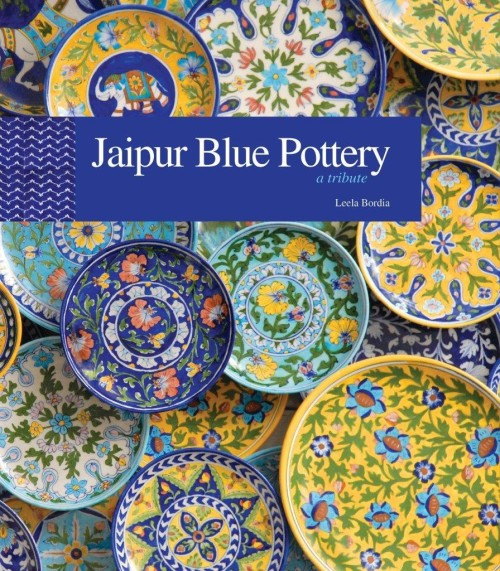 The Charm of Jaipur Blue Pottery