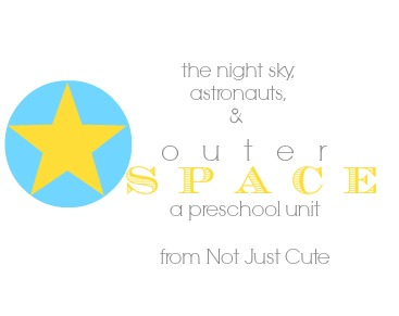 Outer Space Preschool Unit