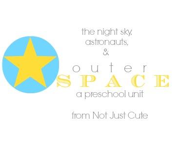 Outer Space Preschool Unit