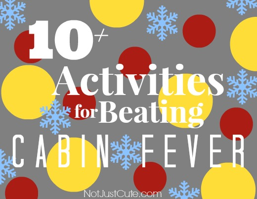 Beating Cabin Fever
