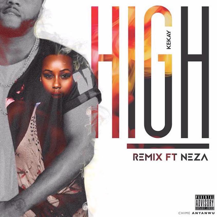 Kekay Neza High Rmx