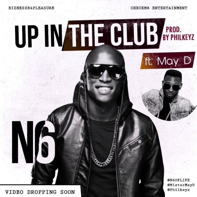 N6 Up In The Club Art