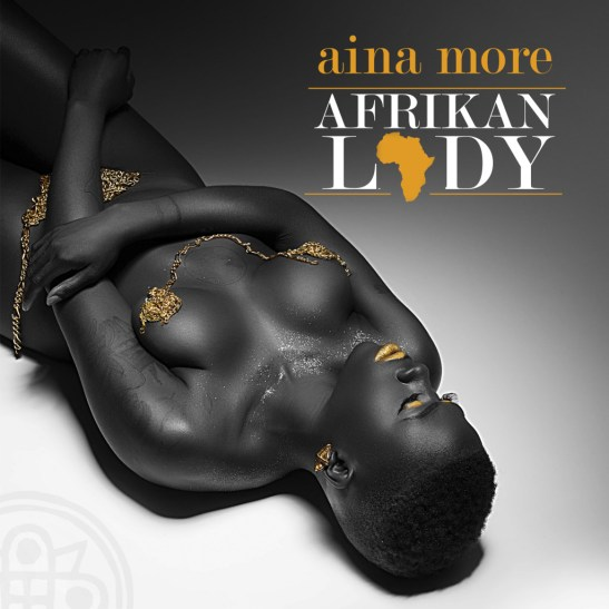 Aina More - Afrikan Lady