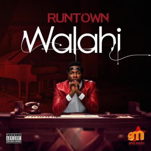 Runtown - Walahi (Prod. Maleek Berry)
