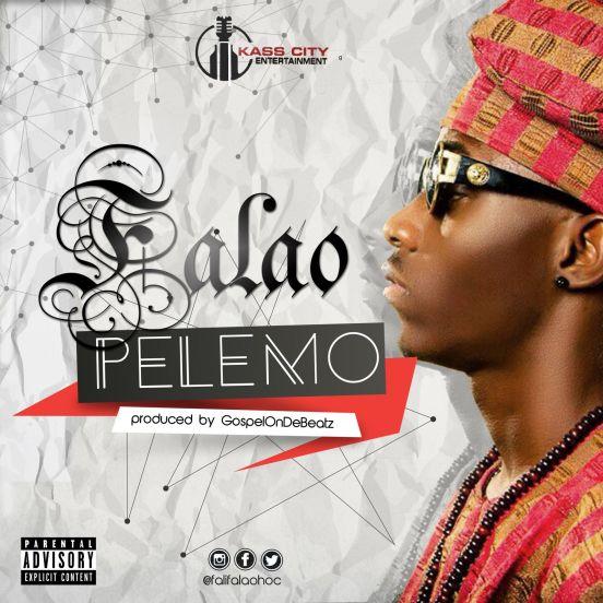 Falao - Pelemo (prod. GospelOnDeBeatz)