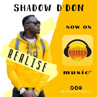 VIDEO: Shadow D'Don - Realise