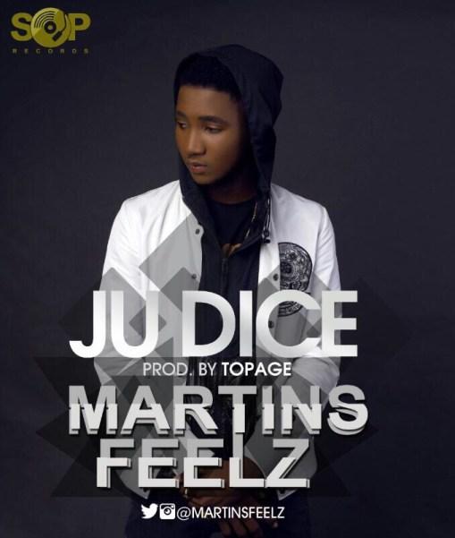 Martinsfeelz – Ju Dice