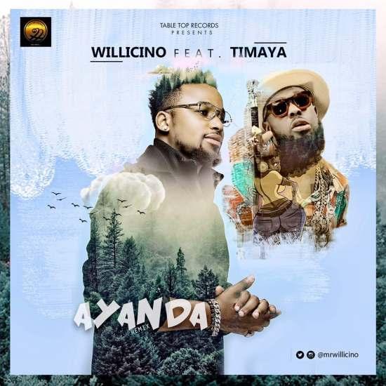 Willicino ft. Timaya – Ayanda (Remix)
