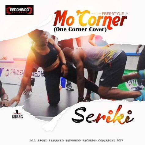 image1 3 720x720 Seriki – Mo'Corner (One Corner Cover)