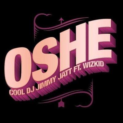 DJ Jimmy Jatt ft. Wizkid - Oshe