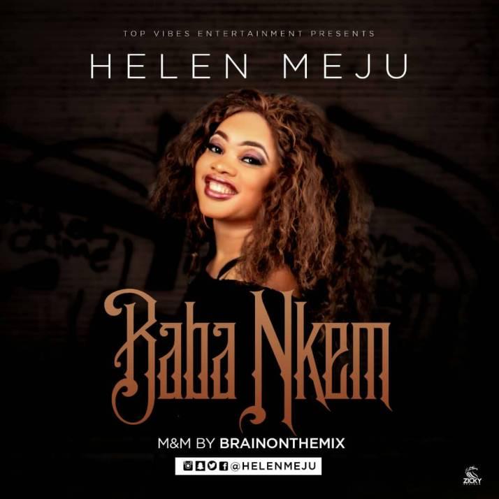 debc79c5 4e5c 4090 8d5f 82fac9cb1587 VIDEO: Helen Meju – Baba Nkem
