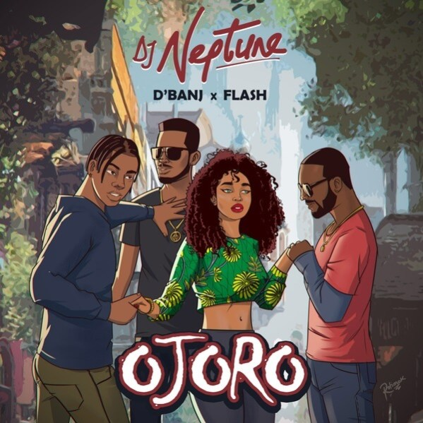 DJ Neptune - Ojoro ft. D'Banj & Flash
