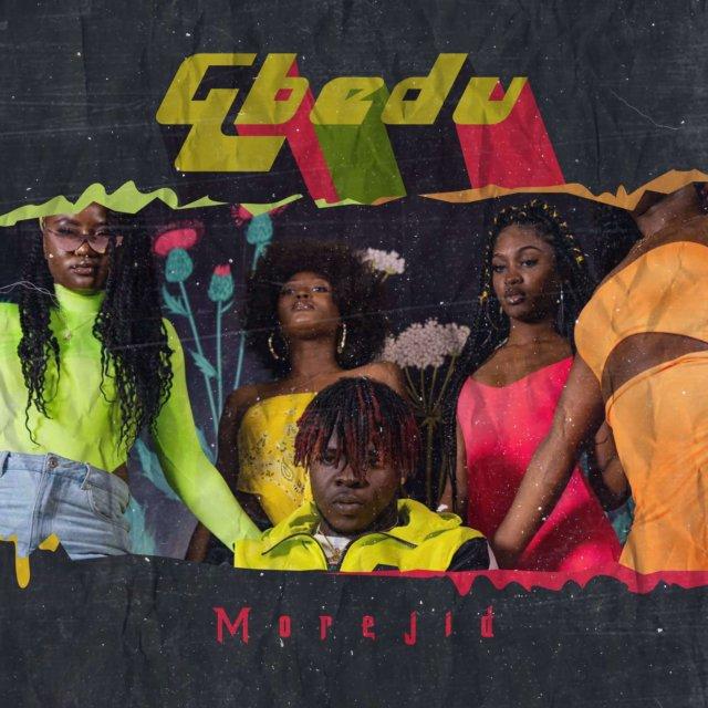 Morejid – Gbedu