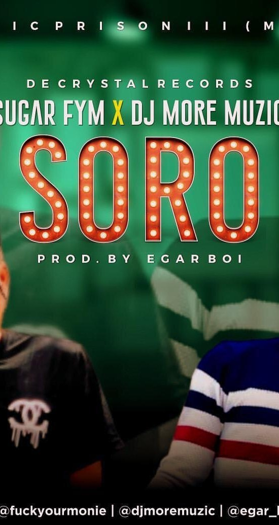 Sugar FYM ft DJ More Muzic – Soro - Download mp3