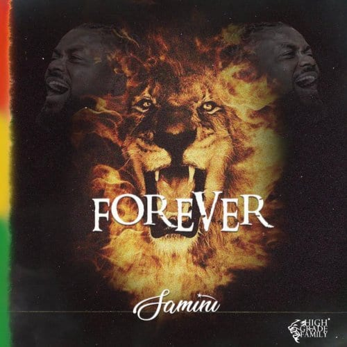 "Samini Proclaims His Royalty In ""Forever"""
