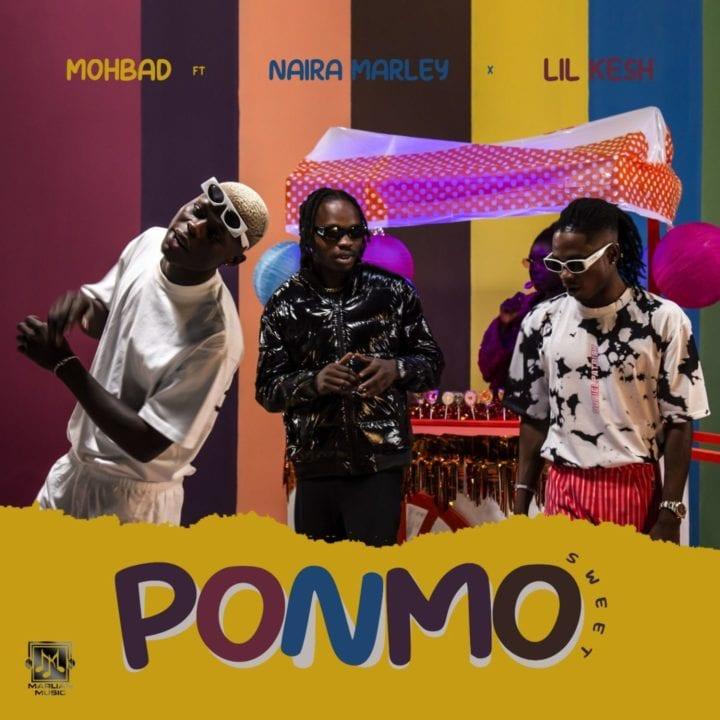 Mohbad, Naira Marley, Lil Kesh - Ponmo