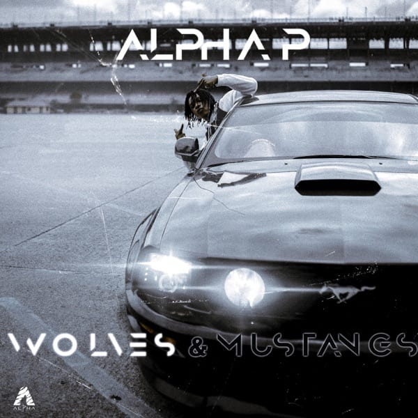 Alpha P - Wolves & Mustangs Vol. 1 EP
