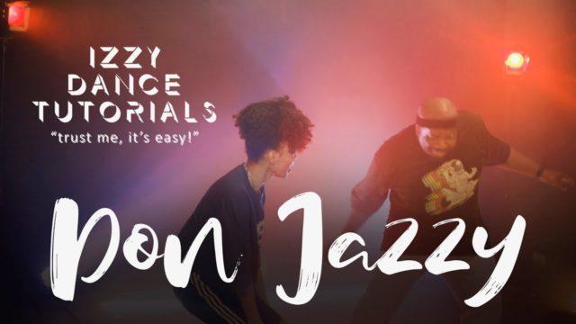 Watch Don Jazzy's Hilarious Dance Tutorial With Izzy Odigie | NotjustOK