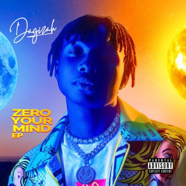 Dagizah - Zero Your Mind (EP)