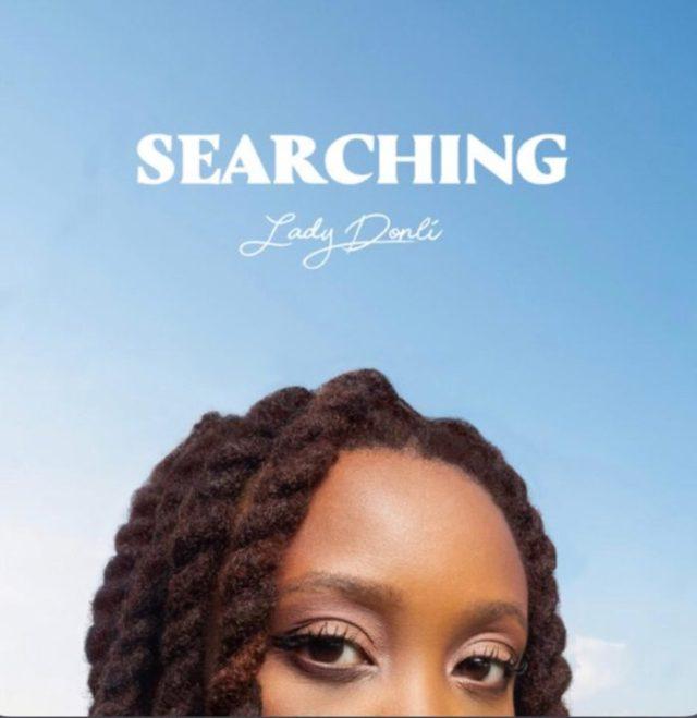 Lady Donli Searching