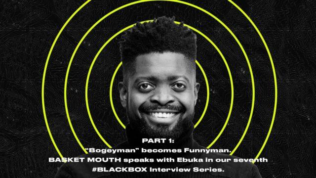 Watch Basketmouth on Black Box Interview with Ebuka Video NotjustOK