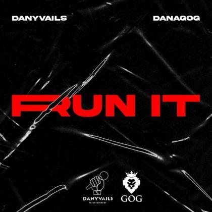 Danagog - Run It ft. Danyvails | Mp3 « NotJustOk | LISTEN