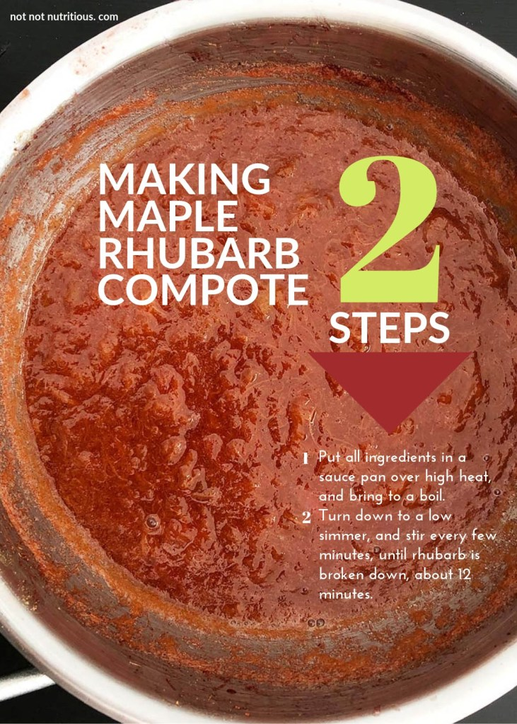 Graphic for TL;DR (too long, didn't read) showing a topdown shot of Maple Rhubarb Compote in a saucepan. Graphic reads: Making Maple Rhubarb Compote, 2 steps. Step 1: Put all ingredients in sauce pan over high heat and bring to a boil. Step 2 Turn down to a low simmer and stir every few minutes, until rhubarb is broken down, about 12 minutes.
