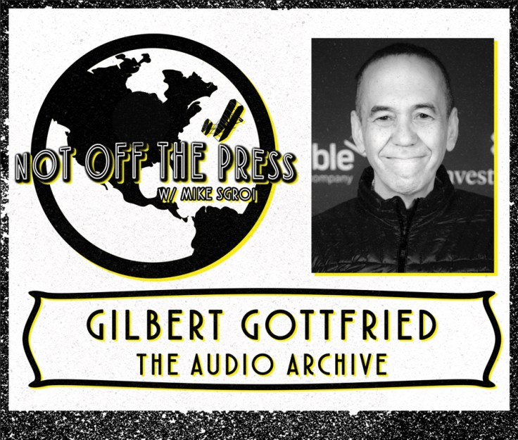Gilbert Gottfried Podcast A