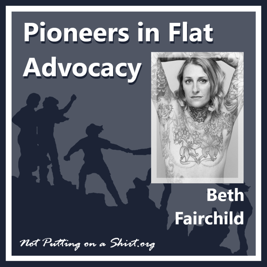 Infographic of blog series Pioneers in Flat Advocacy - aesthetic flat closure public figures - tattoo artist, MBC advocate and model Beth Fairchild of Metavivor