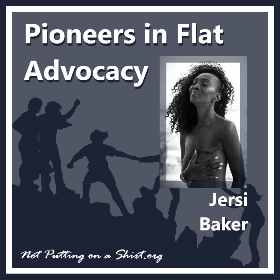 Infographic of blog series Pioneers in Flat Advocacy - aesthetic flat closure public figures - Jersi Baker of Angel In Disguise Inc.