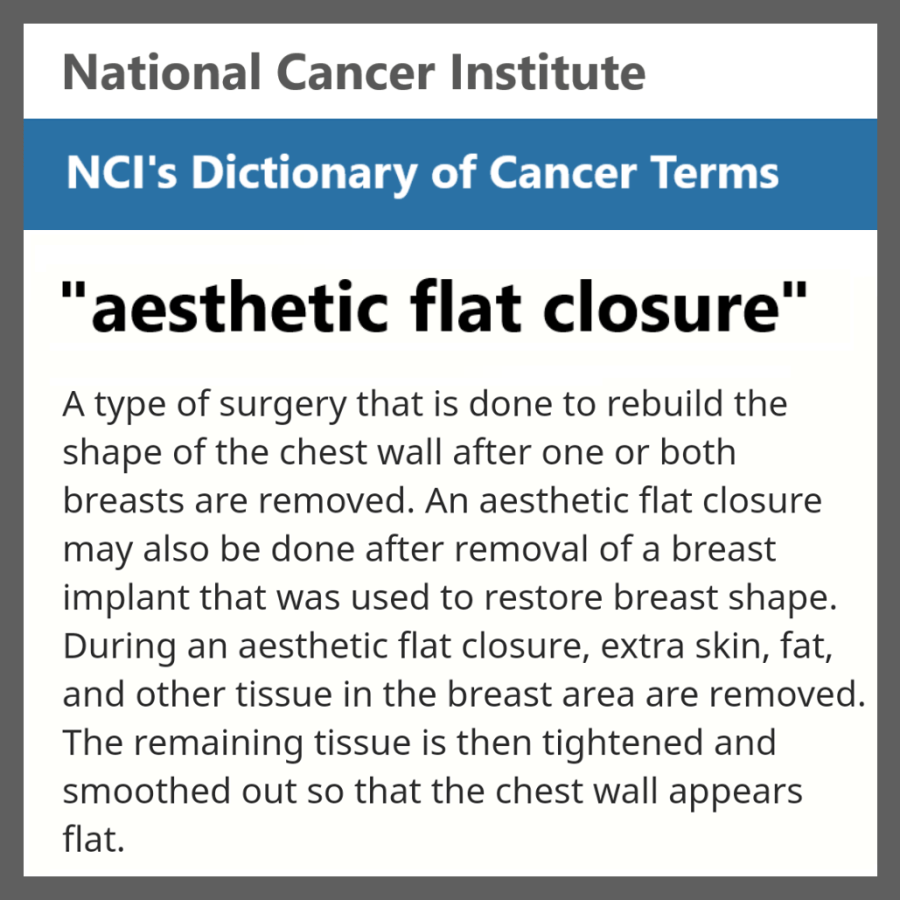 National Cancer Institute NCI definition of aesthetic flat closure Dictionary of Cancer Terms 2020