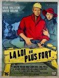 La Loi Du Plus Fort Film : (Timberjack)