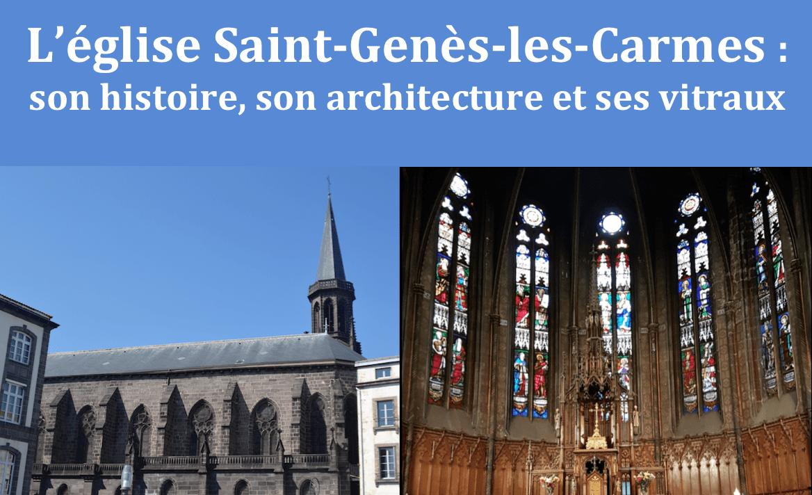 Histoire, architecture et vitraux de l'église Saint-Genès-les-Carmes