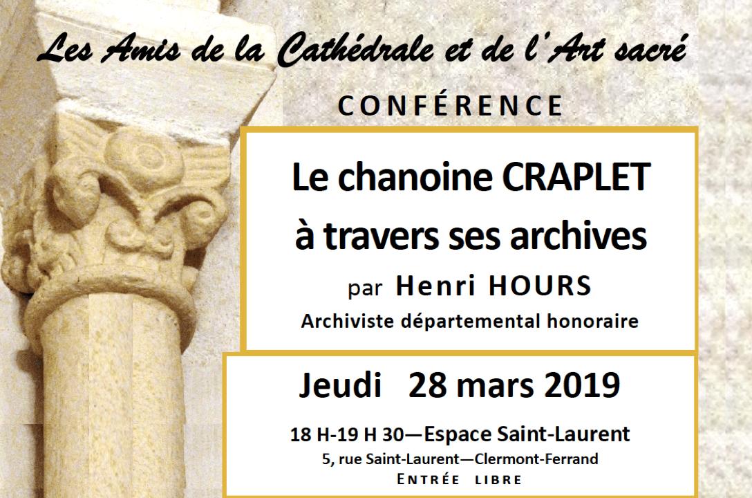 Conférence le jeudi 28 mars 2019 à 18h30 pour le 40e anniversaire de l'association «Les Amis de la Cathédrale et de l'Art sacré »