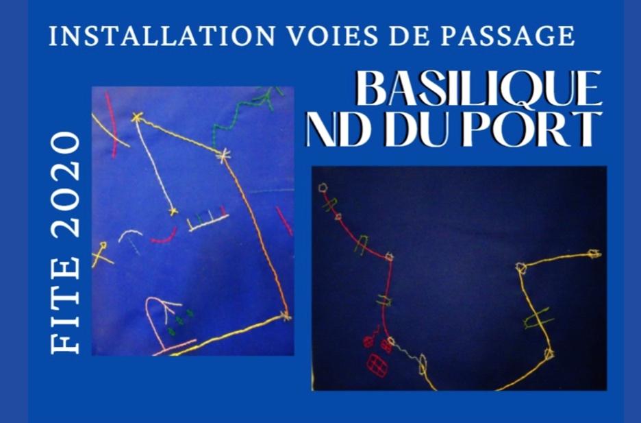 Exposition « Voies de Passage » à la basilique Notre-Dame du Port du 19 au 27 septembre 2020