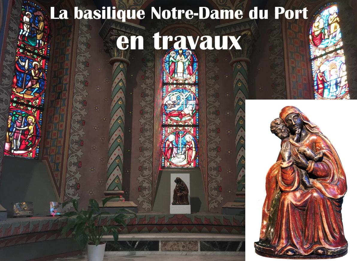 Début des travaux dans la basilique Notre-Dame du Port