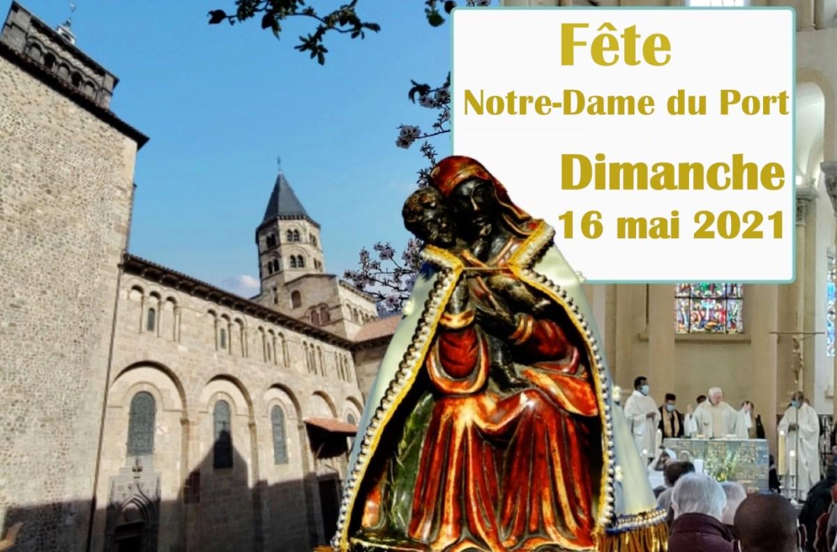 Célébrons la fête de Notre-Dame du Port dimanche 16 mai 2021… à partir de 6 h 30 !