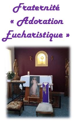 Fraternité Adoration Eucharistique