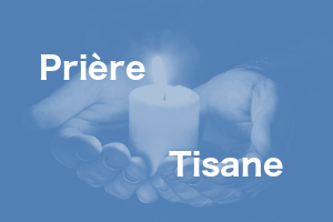Prière Tisane à Yssac-la-Tourette le 1er vendredi du mois