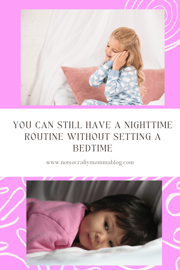 Three Reasons We Skip Bedtime In Our House