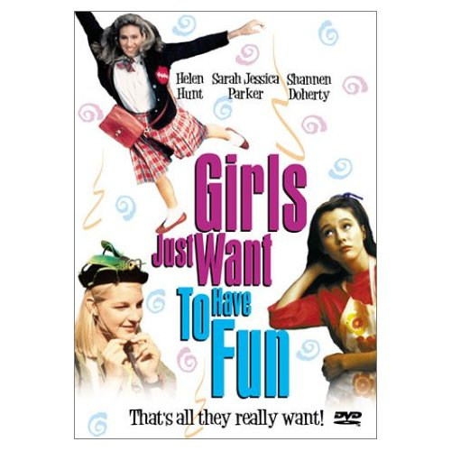 Girls Just Want To HaveFun