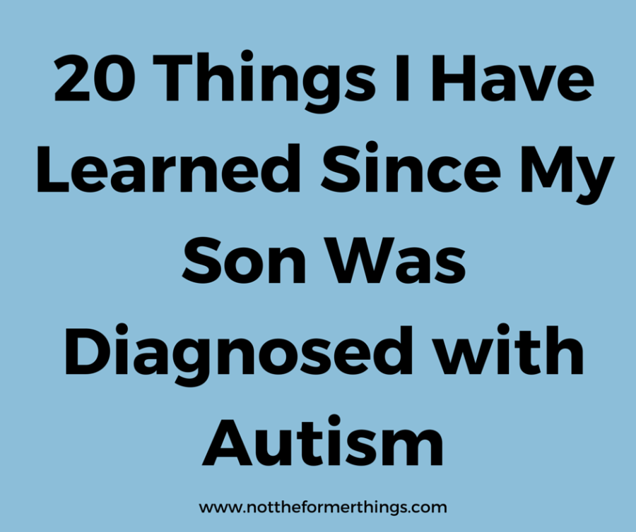 20 Things I Have Learned Since My Son(1)