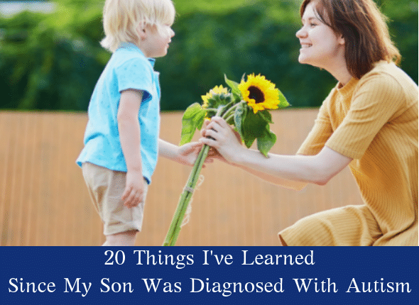 20 Things I Have Learned Since My Son Was Diagnosed With Autism