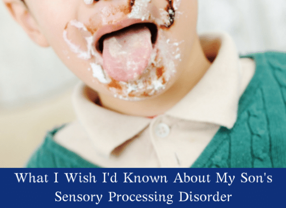 What I Wish I'd Known About My Son's Sensory Processing Disorder