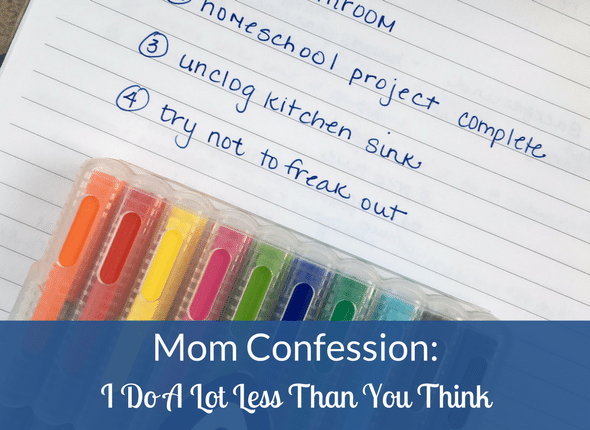 Mom Confession: I Do A Lot Less Than You Think - motherhood, special needs, blogging