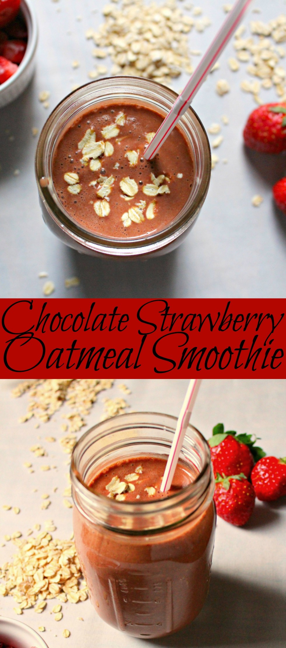 chocolate strawberry oatmeal smoothie