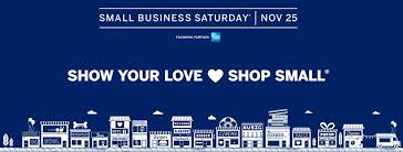 Small Business Saturday - Nov.25
