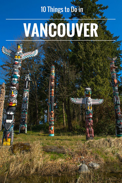 10 things to do in vancouver british columbia canada