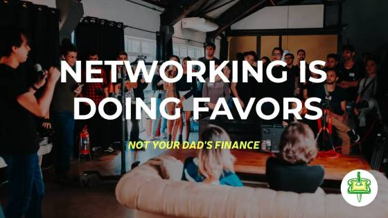 NETWORKING IS DOING FAVORS