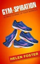 Gymspiration ebook by Helen Foster